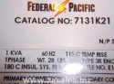 Federal Pacific 1 KVA Dry type Transformer 7131K21 480/240x240/120